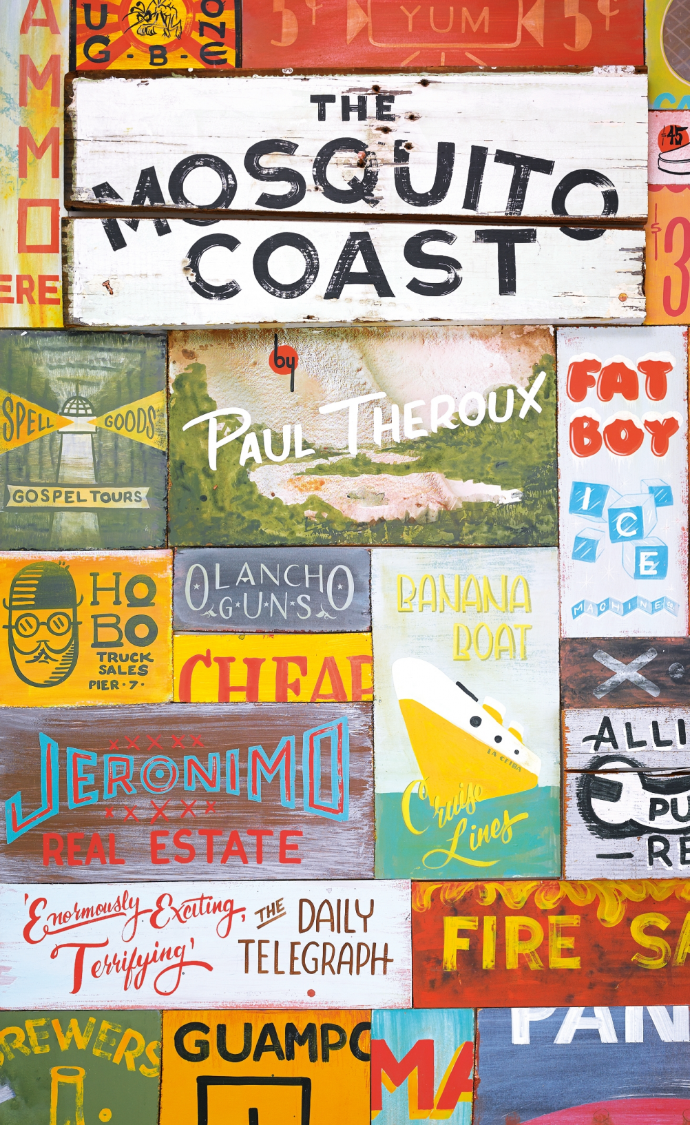The Mosquito Coast, by  Paul Theroux. Cover by  Colt Bowden