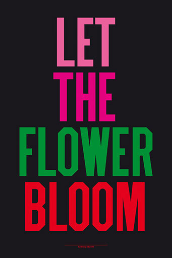 Let The Flower Bloom, Anthony Burrill