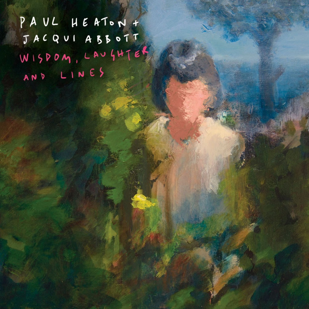 Paul Heaton and Jaqui Abott - Wisdom Laughter and Lines. Artwork by Salvador Design