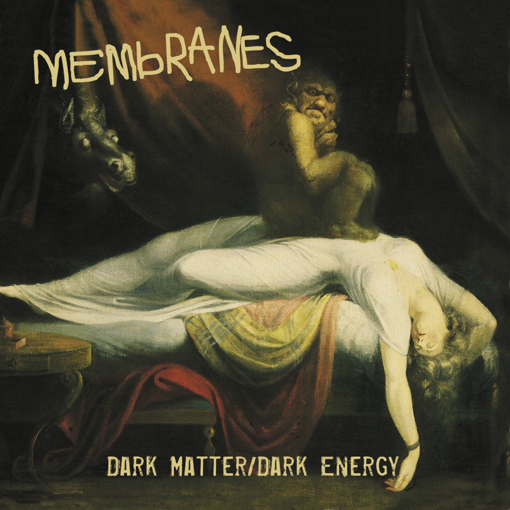 "Membranes - Dark Matter Dark Energy. Painting ""The Nighmare"" by John Henry Fuseli. Design by Altmarkcreative"