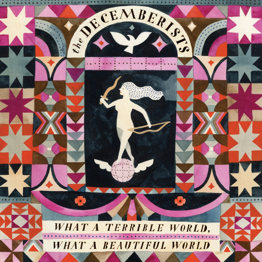 The Decemberists - What a Terrible World What a Beautiful World. Illustration & Lettering Carson Ellis. Photography Autumn de Wilde. Design by Jeri Heiden & Glen Nakasako, Smog Design Inc