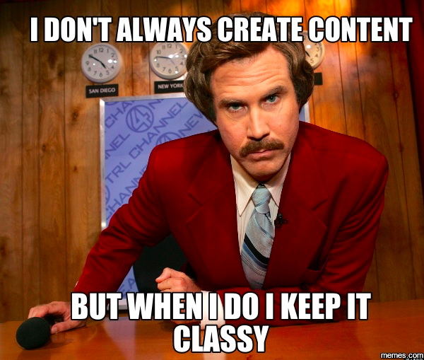 Content Marketing - Keep it Classy