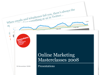 Cover for Online Marketing Masterclasses 2008 - Presentations