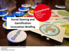 Cover for Social Gaming and Gamification Innovation Briefing