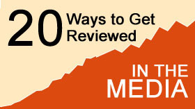 How to get reviews in the media
