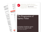 Cover for The Progression of Agency Value: Developing a Model for Agency Maturity in a Digital World