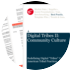 Cover for Digital Tribes II: Community Culture