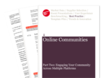 Cover for Online Communities Part Two: Engaging Your Community Across Multiple Platforms