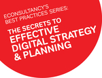 Best Practice Series: The Secrets to Effective Digital Strategy & Planning