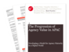 Cover for The Progression of Agency Value in APAC: Developing a Model for Agency Maturity in a Digital World