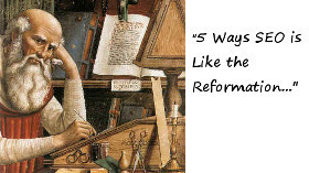 "a scribe writing ""5 ways SEO is like the reformation"""