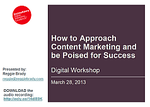 Cover for How to Approach Content Marketing and be Poised for Success: Digital Workshop