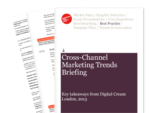 Cover for Cross-Channel Marketing Trends Briefing: Digital Cream London 2013