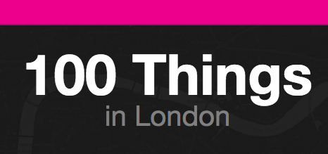 100 things in London