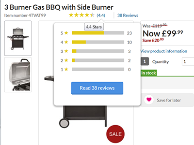 Image shows a BBQ on the Littlewoods.com site with 38 reviews. Placing cursor over the 4.4 stars drops down a chart of individual scores 23 five star reviews; 10 four stars etc.