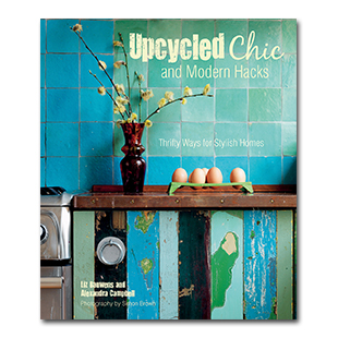 Upcycled Chic and Modern Hacks book