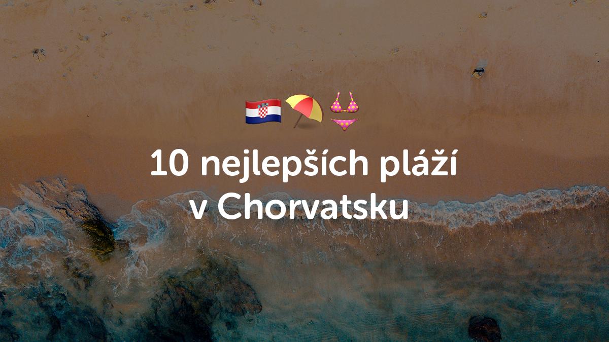 10 nejlepších pláží v Chorvatsku, které musíte navštívit