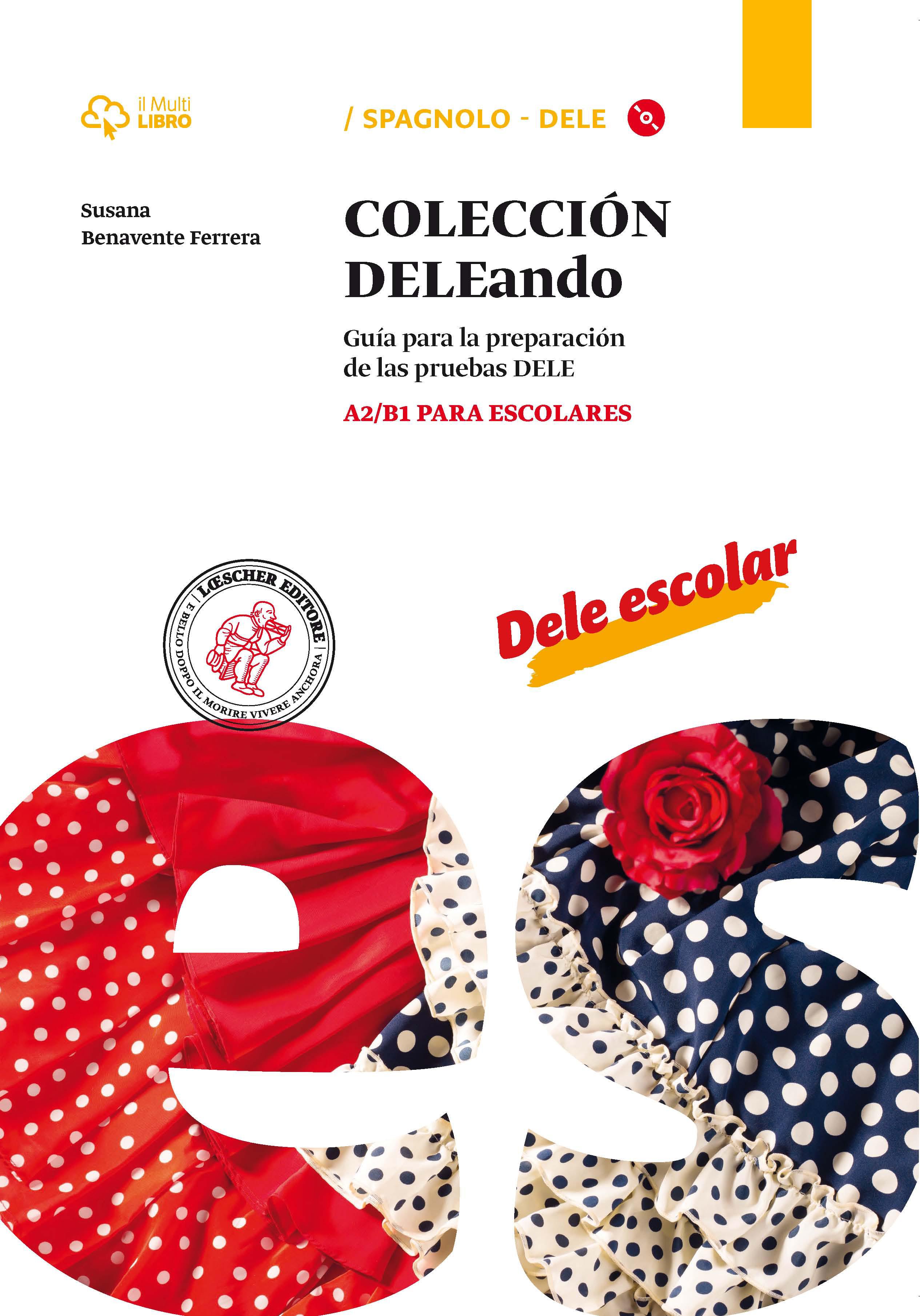 Colección DELEando - A2/B1 para escolares