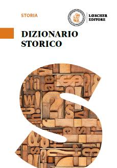 Dizionario storico - Dall'anno Mille a oggi