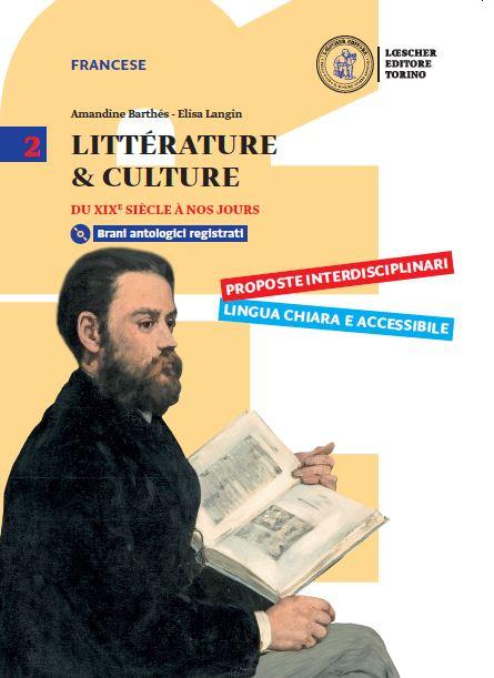 Littérature & Culture Vol. 2 - Du XIX siècle à nos jours