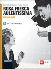 Rosa fresca aulentissima vol.6 (ed. gialla)
