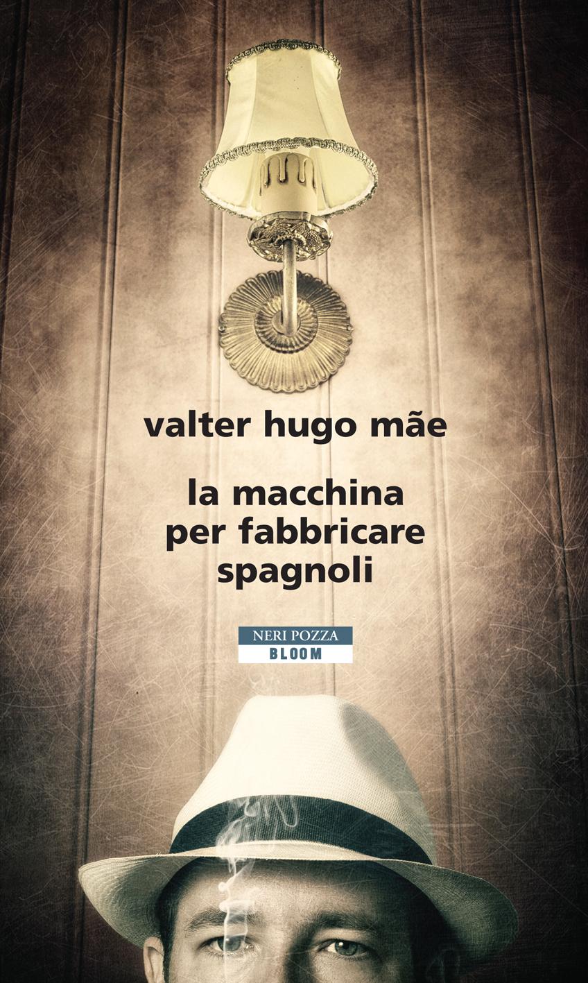 Neri Pozza Editore | La macchina per fabbricare spagnoli