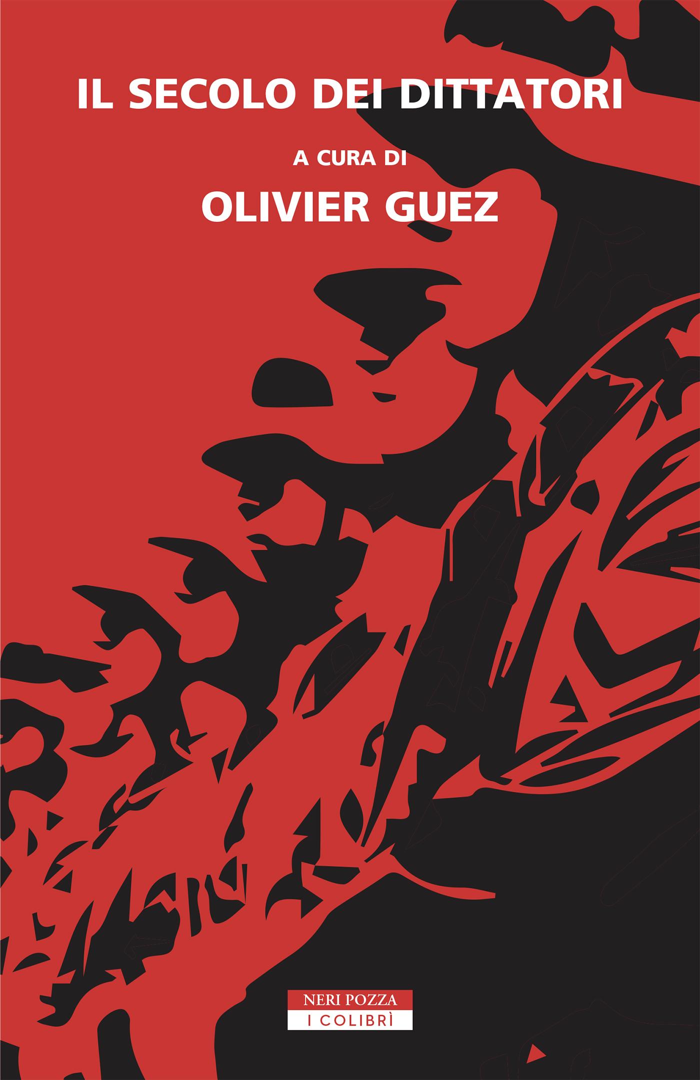 Neri Pozza Editore | Il secolo dei dittatori