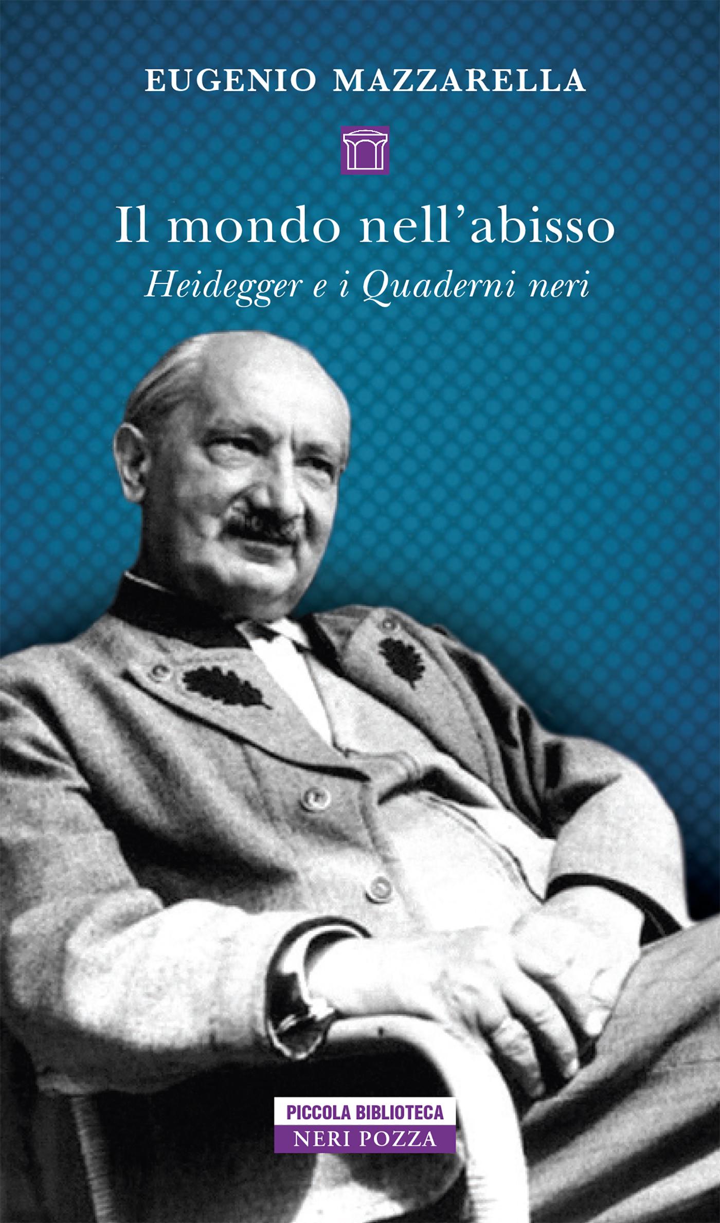 Il mondo nell'abisso. Heidegger e i Quaderni Neri Book Cover