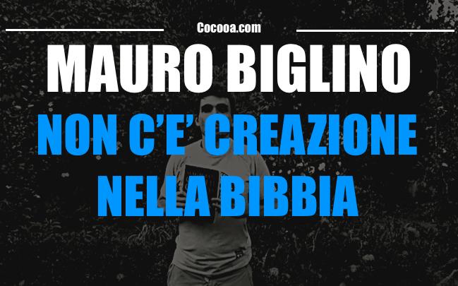 Mauro Biglino - non c e creazione nella bibbia - video recensione