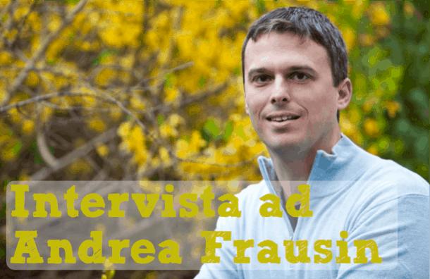 intervista ad Andrea Frausin