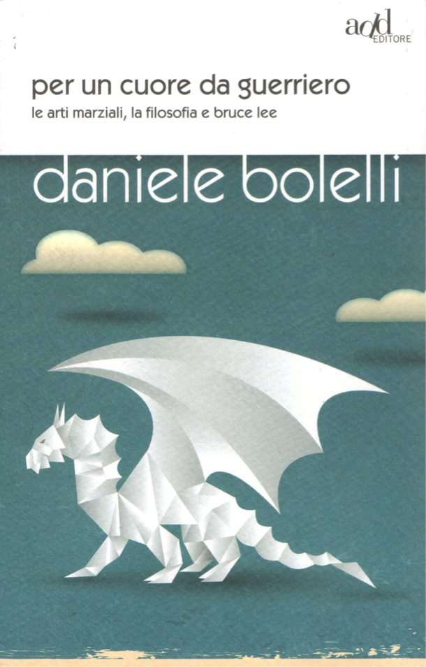Daniele-bolelli-per-un-cuore-da-guerriero - copertina