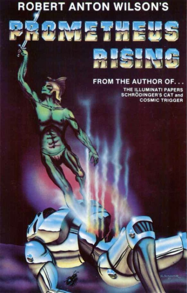 Robert Anthon Wilson - Prometheus Rising