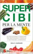 Neail-Barnard-super-cibi-per-la-mente-libro-cover-small