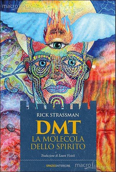 rick-Strassman-dmt-la-molecola-dello-spirito-recensione-libro