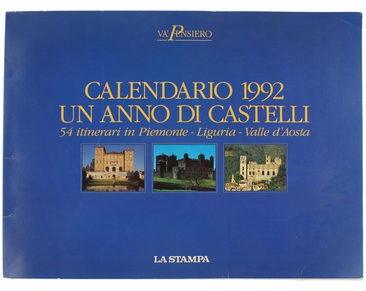 Calendario Anno 1992.Calendario 1992 Un Anno Di Castelli 54 Itinerari In