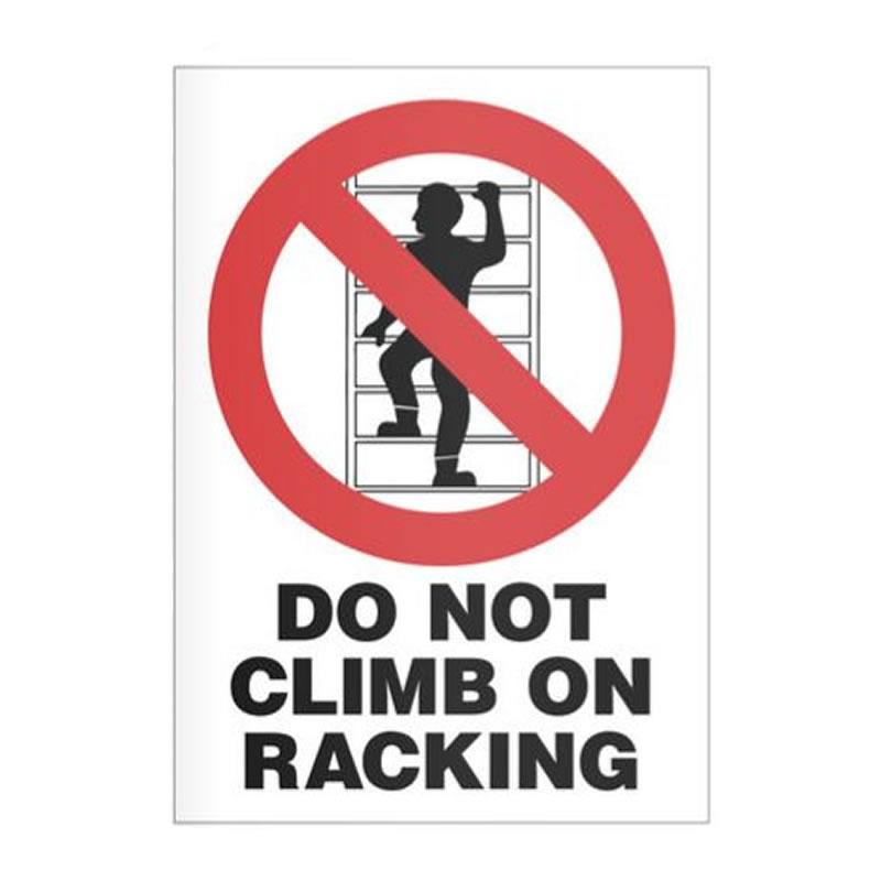 Do Not Climb On Racking Sign - 297mm x 210mm