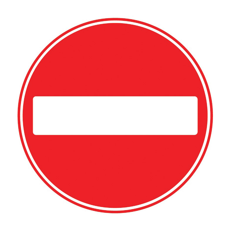 No Entry Sign - 450mm x 450mm