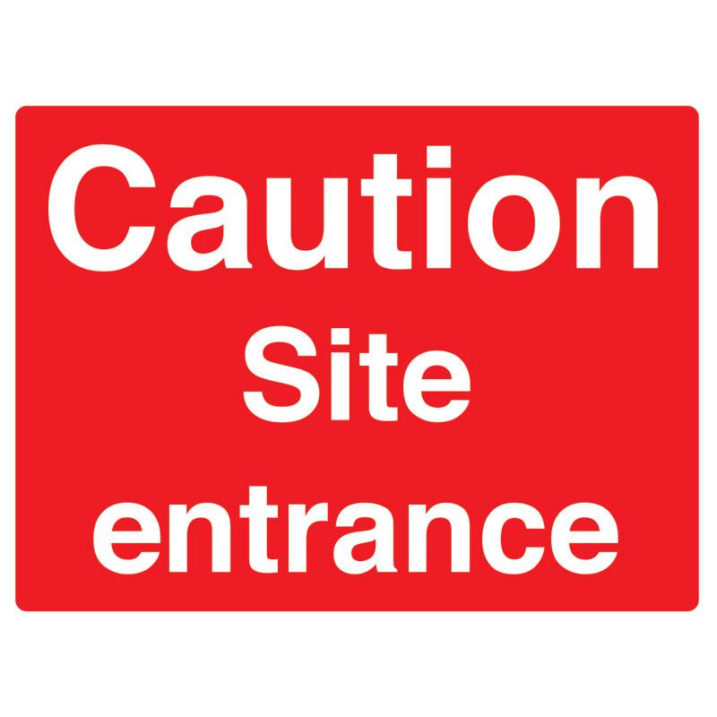 Caution Site Entrance Sign - 450mm x 600mm