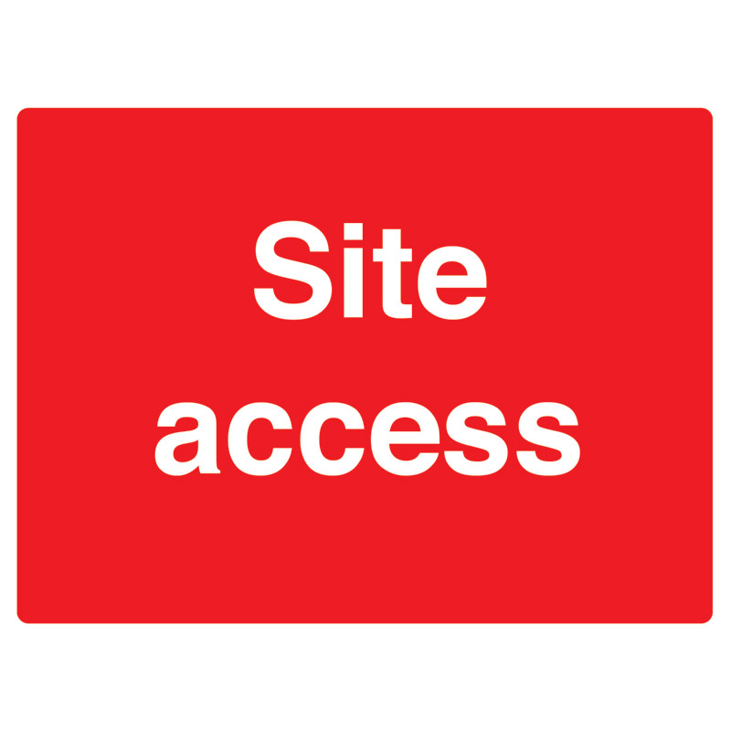 Site Access Sign - 450mm x 600mm