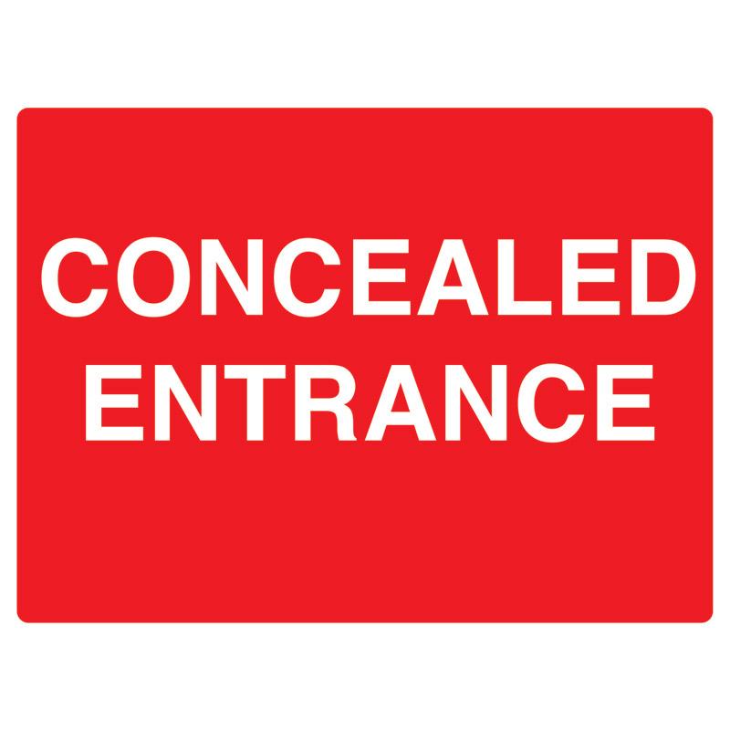 Concealed Entrance Sign - 450mm x 600mm