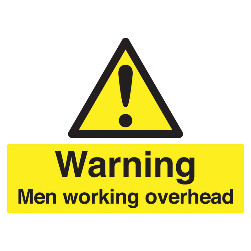 Warning Men Working Overhead Sign - 450mm x 600mm