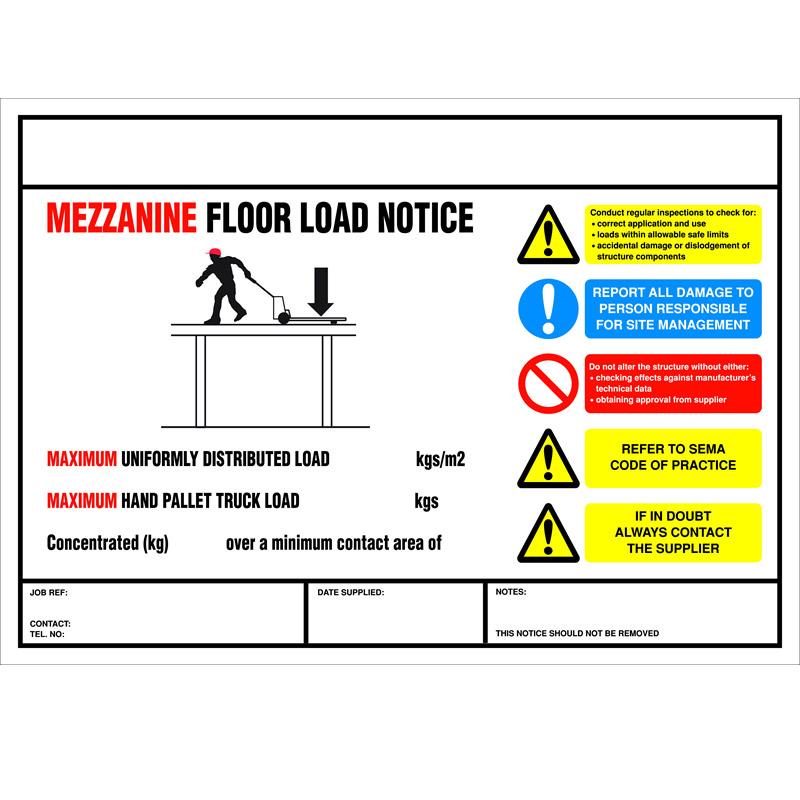 Weight Load Notice for Mezzanine Floor - 210mm x 295mm