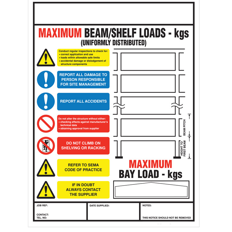 Weight Load Notice for Pallet Racking - Portrait - 470mm x 350mm