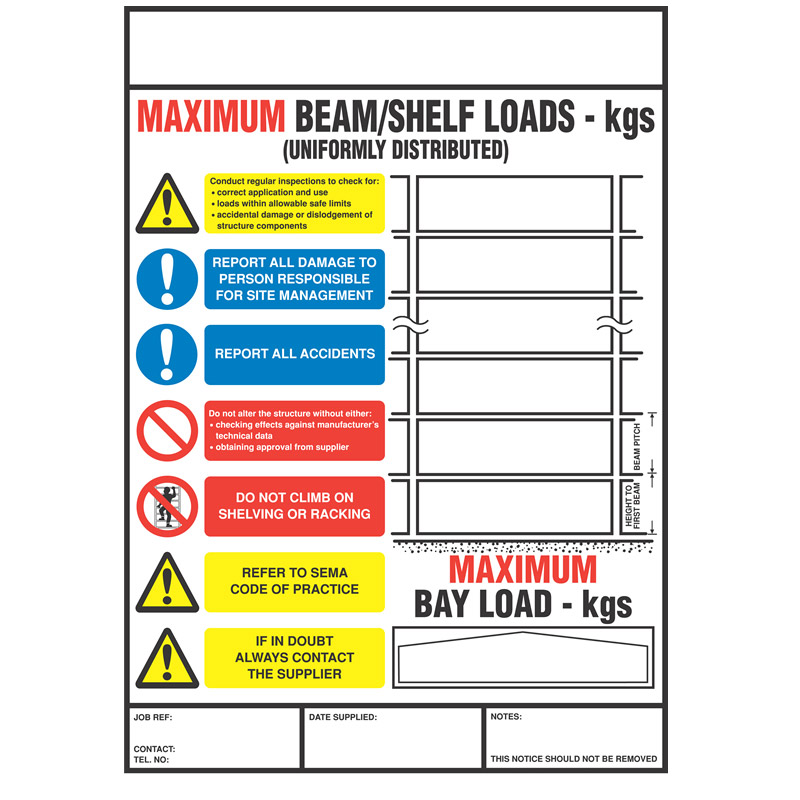 Weight Load Notice for Shelf and Pallet Racking - 356mm x 254mm