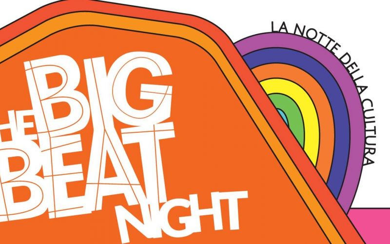 THE BIG BEAT NIGHT - Notte della Cultura