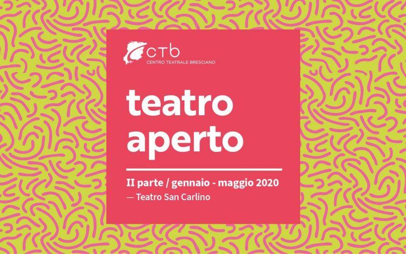 TEATRO APERTO II parte / gennaio – maggio 2020