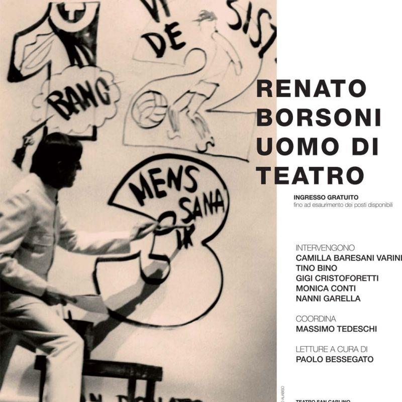 Renato Borsoni, uomo di teatro