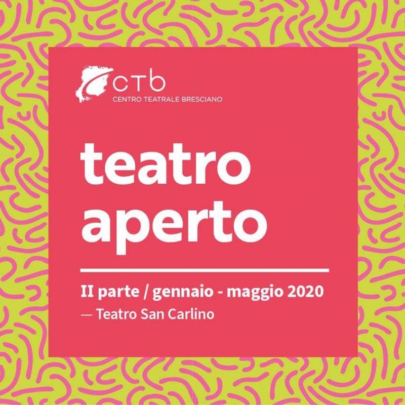 TEATRO APERTO II parte / gennaio – maggio 2020 -  ANNULLATI GLI INCONTRI DEL 7, 14 E 15 MAGGIO