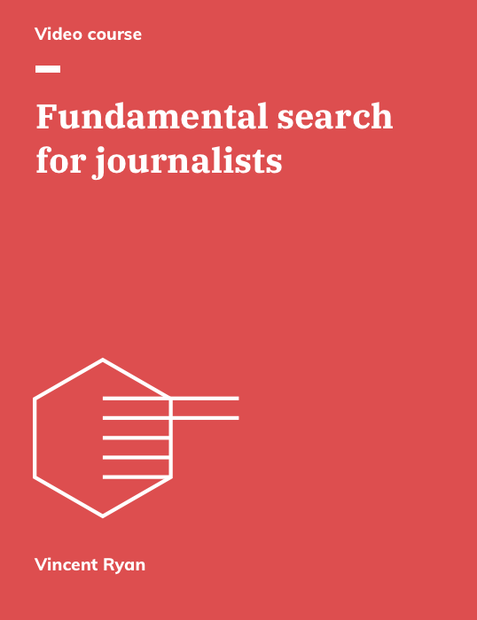 Fundamental search for journalists video course