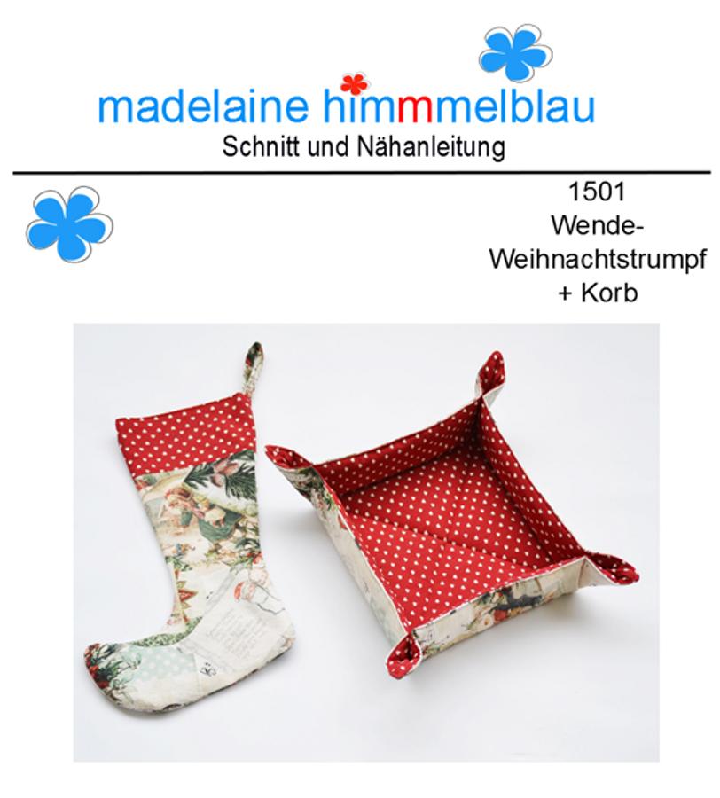 Schnittmuster 1501 Wende-Weihnachtsstrumpf + Korb von madelaine